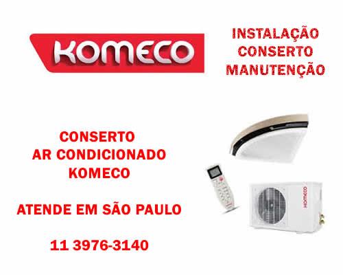 Conserto ar condicionado Komeco